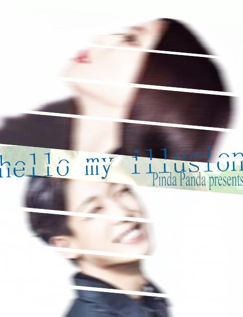 hello my illusion